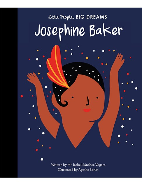 Josephine Baker - Little People Big Dreams