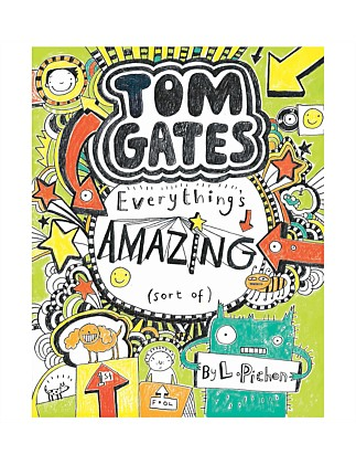 Tom Gates Everythings Amazing  - Tom Gates Book 3