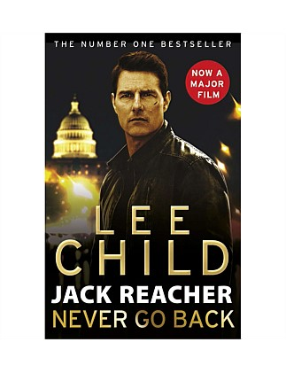 Jack Reacher Never Go Back - Film Tie-in Edition