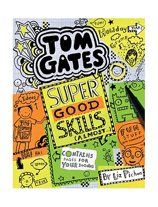 Super Good Skills Almost - Tom Gates Book 10
