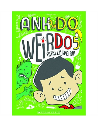 Totally Weird - Weirdo: Book 5