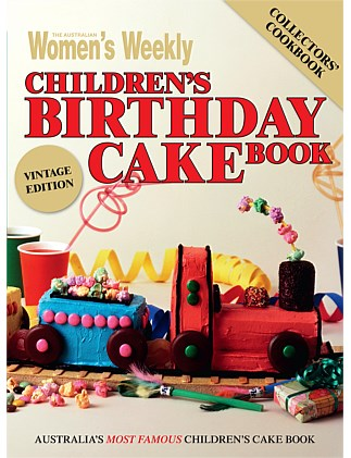 Australian Woman's Weekly Childrens Birthday Cake Book