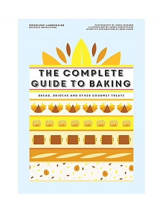 The Complete Guide To Baking