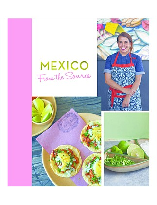 Mexico - From the Source