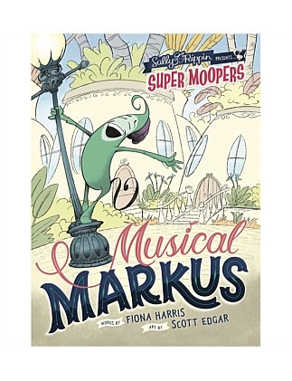 Musical Markus - Super Moopers Book 1