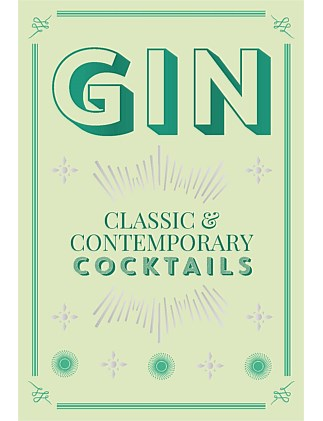 Gin - Classic & Contemporary Cocktails