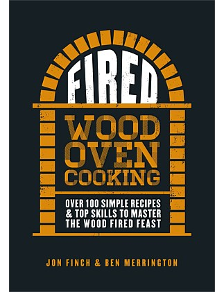 Fired Wood Oven Cooking