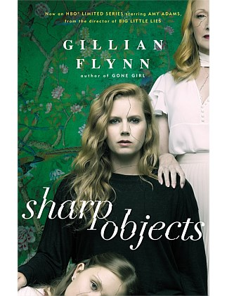 Sharp Objects - TV Tie-in Edition