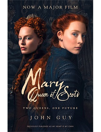 Mary Queen Of Scots - Film Tie-in Edition