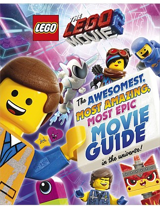 The LEGO Movie 2 - Awesomest Amazing Epic Movie Guide