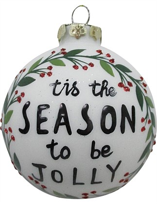 Glass Bauble Ornament with Tis The Season