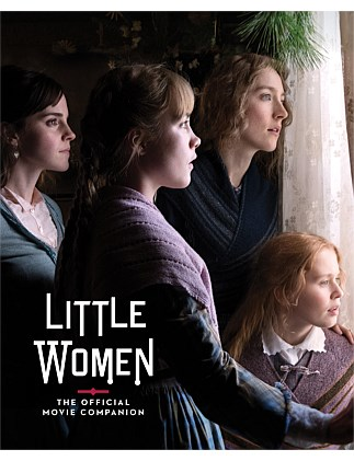 Little Women - The Official Movie Companion